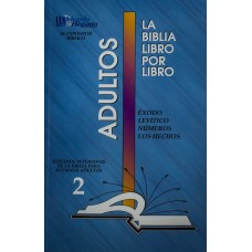 LIBRO 2: Éxodo-Levítico-Números-Hechos Adultos