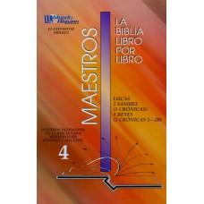 LIBRO 4: Lucas-2 Samuel-1 Crónicas-1 Reyes-2 Crónicas 1-20 Maestros