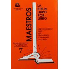 LIBRO 7: Deuteronomio- Juan- Job- Proverbios- Eclesiastés- Cantares Maestro