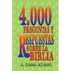 4000 preguntas y respuestas sobre la Biblia