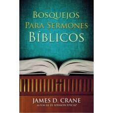 Bosquejos para Sermones Bíblicos